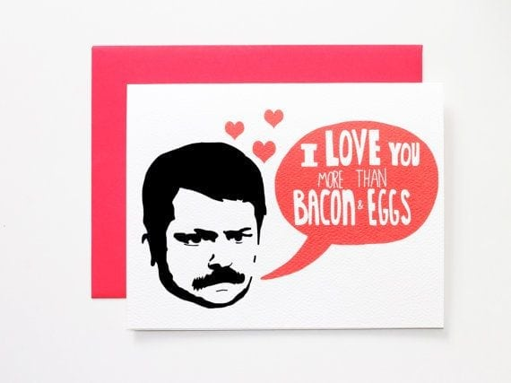 Schön Man, Nothing Like Ron Swanson Love. This Card Will Melt The Heart Of Any  Parku0027s And Rec Fan U2013 Especially My Friend Laura Who Is In Love With Ron In  General.