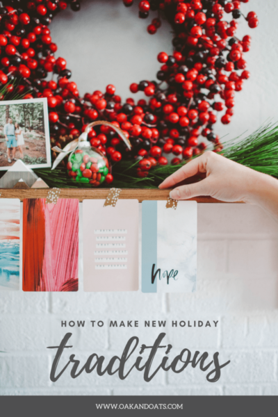 How to Make New Traditions (& keep the old)