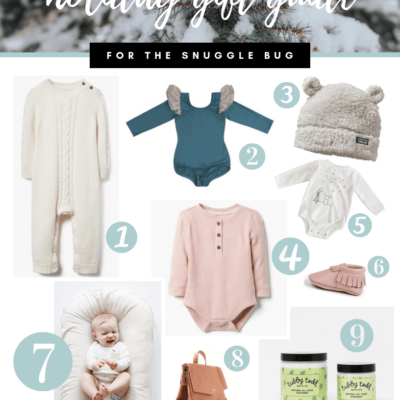 Holiday Gift Guide for the Snuggle Bug