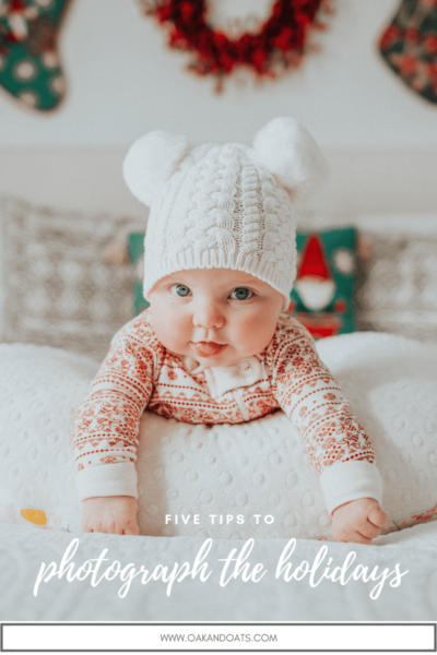 Five tips to Photograph the Holidays