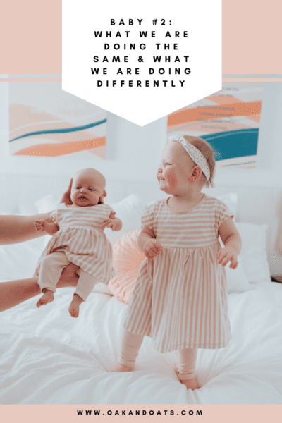 Baby #2: What we are doing the same & what we are doing differently