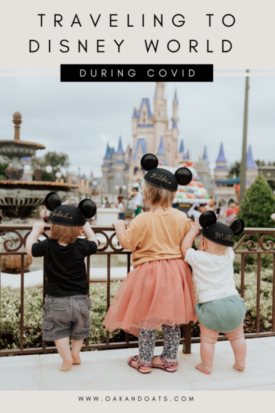 Traveling to Disney World During COVID