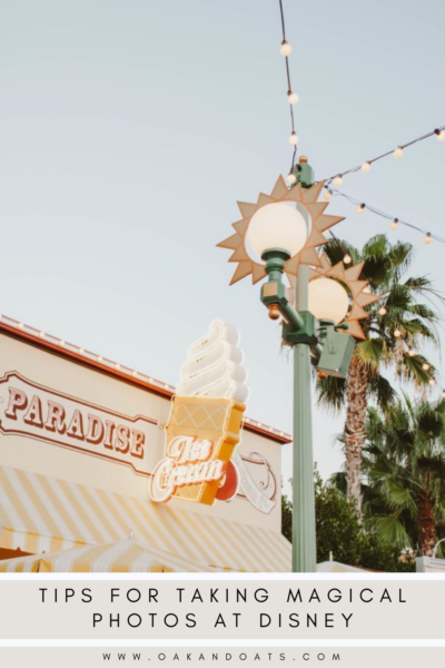 Tips for Taking Magical Photos at Disney